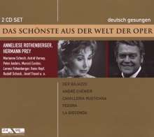 Das Schönste aus der Welt der Oper: Anneliese Rothenberger / Herman Prey, 2 CDs