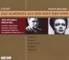 Das Schönste aus der Welt der Oper:J.Metternich/Martha Mödl, 2 CDs