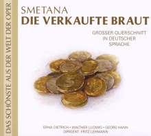 Bedrich Smetana (1824-1884): Die verkaufte Braut (Opernquerschnitt in deutscher Sprache), CD