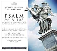 Johann Gottlieb Naumann (1741-1801): Psalmen 96 & 103, CD