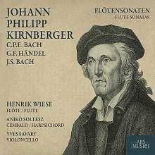 Johann Philipp Kirnberger (1721-1783): Sonaten Nr.3 & 9 für Flöte & Bc, CD