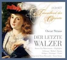 Oscar Straus (1870-1954): Der letzte Walzer, 2 CDs