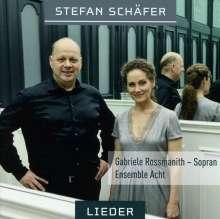 Stefan Schäfer (geb. 1963): Lieder, CD
