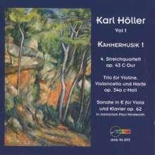 Karl Höller (1907-1987): Kammermusik Vol.1, CD