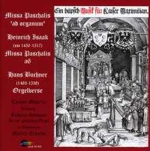 Heinrich Isaac (1450-1517): Missa Paschalis, CD