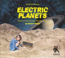 Manfred Knaak (geb. 1960): Electric Planets, CD