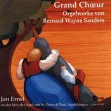 Bernard Wayne Sanders (geb. 1957): Orgelwerke, CD