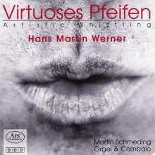 Hans Martin Werner - Virtuoses Pfeifen, CD
