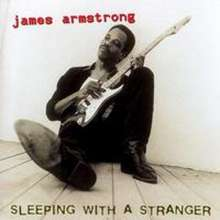 James Armstrong (Blues): Sleeping With A Stranger (180g), LP