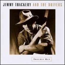 Jimmy Thackery: Trouble Man (180g), 2 LPs