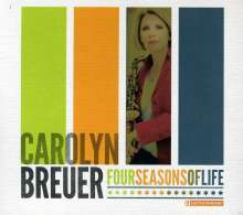 Carolyn Breuer (geb. 1969): Four Seasons Of Life, CD