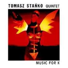 Tomasz Stańko (1943-2018): Music For K, CD