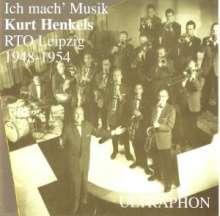 Kurt Henkels: Ich mach Musik: Amiga Aufnahmen von 1948 - 1954, CD