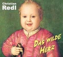 Christian Redl: Das wilde Herz, CD