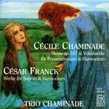 Cecile Chaminade (1857-1944): Messe f.2 Stimmen & Harmonium op.167, CD