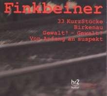 Reinhold Finkbeiner (1929-2010): Von Anfang an suspekt für Orchester, CD