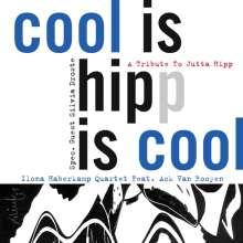 Ilona Haberkamp (geb. 1957): Cool Is Hipp Is Cool: A Tribute To Jutta Hipp, CD