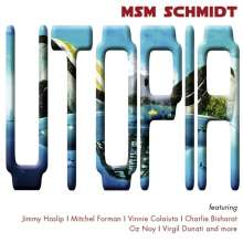 MSM Schmidt: Utopia, CD