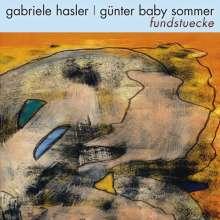 Gabriele Hasler & Günter Baby Sommer: Fundstücke, CD