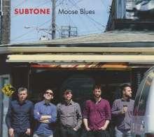 Subtone: Moose Blues, CD
