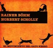 Rainer Böhm & Norbert Scholly: El Movimiento Del Gato Negro, CD