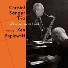 Christof Sänger (geb. 1962): I Follow My Secret Heart, CD