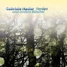 Gabriele Hasler: Herden und andere Büschel, CD