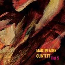 Martin Auer (geb. 1976): Hot 5, CD