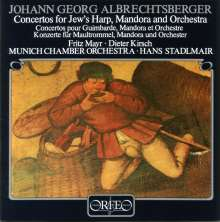 Johann Georg Albrechtsberger (1736-1809): Maultrommelkonzerte E-Dur & F-Dur, CD