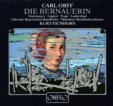 Carl Orff (1895-1982): Die Bernauerin, 2 CDs