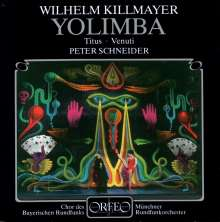 Wilhelm Killmayer (1927-2017): Yolimba (Musikalische Posse), CD
