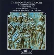 Theodor von Schacht (1748-1823): Klarinettenkonzerte in D & B, CD