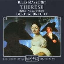Jules Massenet (1842-1912): Therese, CD