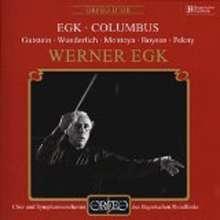 Werner Egk (1901-1983): Columbus, 2 CDs