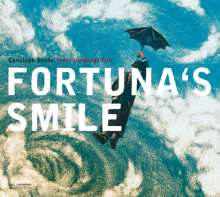Christoph Stiefel (geb. 1961): Fortuna's Smile, CD