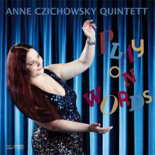 Anne Czichowsky: Play On Words, CD