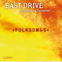 East Drive: Folksongs, CD