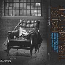 Batist: Traumstoff, CD