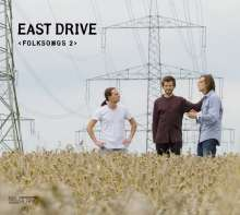 East Drive: Folksongs 2, CD