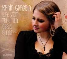 Karin Grabein: Was vom Träumen übrig bleibt, CD