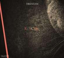 Triozean: Koschki, CD