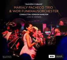 Marialy Pacheco (geb. 1983): Danzon Cubano (Live At Viersen), CD