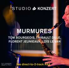 Murmures (Bourgeois/Dille/Jeunieaux/Le Van): Studio Konzert (180g) (Limited Numbered Edition), LP