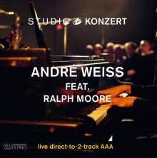 André Weiss Feat. Ralph Moore: Studio Konzert (180g) (Limited Handnumbered Edition), LP
