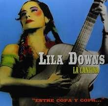 """Lila Downs: La Cantina """"Entre Copa Y Copa"""", LP"""
