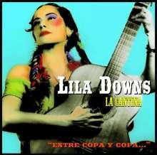 """Lila Downs: La Cantina """"Entre Copa Y Copa"""", CD"""