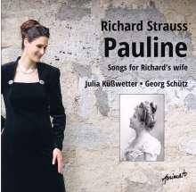 """Richard Strauss (1864-1949): Lieder - """"Pauline"""", CD"""