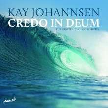 Kay Johannsen (geb. 1961): Credo in Deum über das Apostolische Glaubensbekenntnis und Texte Martin Luthers, CD