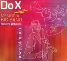 Do X  Memorial Big Band: New Destination, CD