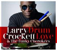 Larry Crockett: Drum Love, CD
